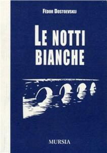 Le notti bianche - Fëdor Dostoevskij - copertina