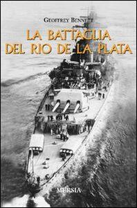 Libro La battaglia del Rio de la Plata Geoffrey Bennett