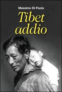 Tibet addio