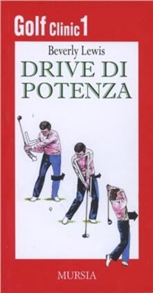 Winniearcher.com Golf clinic. Vol. 1: Drive di potenza. Image