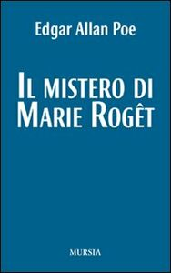 Libro Il mistero di Marie Roget Edgar Allan Poe