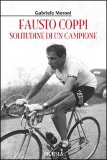Fausto Coppi. Solitudine di un campione.pdf