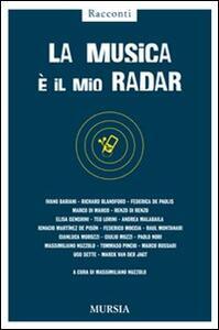 La musica è il mio radar - copertina