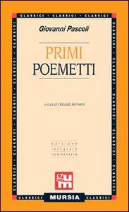 Libro Primi poemetti Giovanni Pascoli