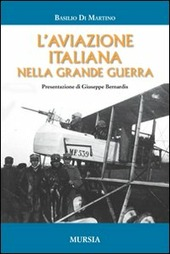 L' aviazione italiana nella grande guerra