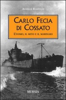 Tegliowinterrun.it Carlo Fecia di Cossato. L'uomo, il mito e il marinaio Image