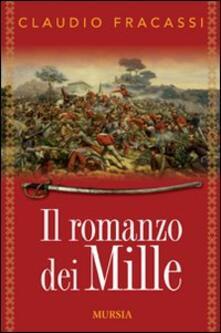 Il romanzo dei Mille - Claudio Fracassi - copertina