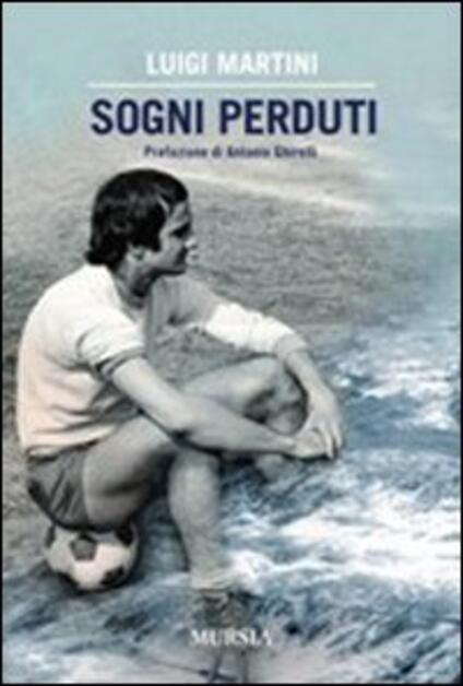 Sogni perduti - Luigi Martini - copertina