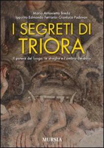 I segreti di Triora. Il potere del luogo, le streghe e l'ombra del boia