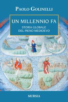 Un millenio fa. Storia globale del pieno Medioevo.pdf