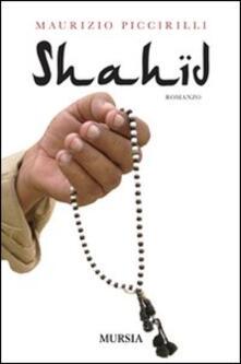 Shahid - Maurizio Piccirilli - copertina