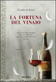 La fortuna del vinaio - Elizabeth Knox - copertina