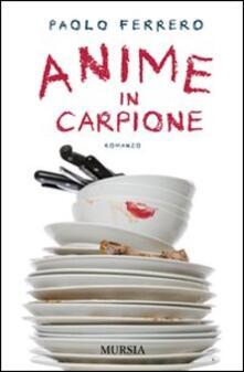 Anime in carpione - Paolo Ferrero - copertina