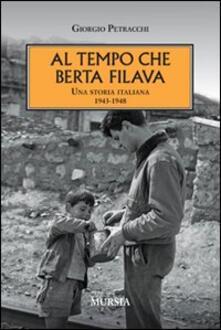 Camfeed.it Al tempo che Berta filava. Una storia italiana 1943-1948 Image