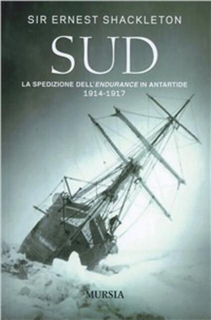 Sud. La spedizione dell'Endurance in Antartide 1914-1917 - Ernest Shackleton - copertina