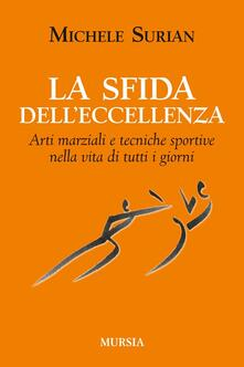 Voluntariadobaleares2014.es La sfida dell'eccellenza. Arti marziali e tecniche sportive nella vita di tutti i giorni Image