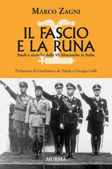 Il fascio e la runa. Studi e ricerche sulle SS Ahnenerbe in Italia - Marco Zagni - copertina