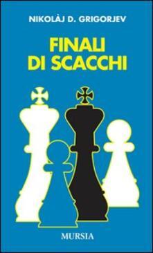Finali di scacchi - Nikolaj D. Grigorjev - copertina