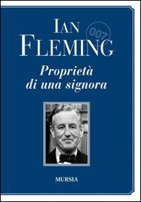 007 Proprietà di una signora - Fleming Ian - wuz.it