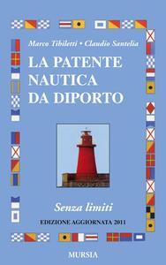 La patente nautica da diporto. Senza limiti