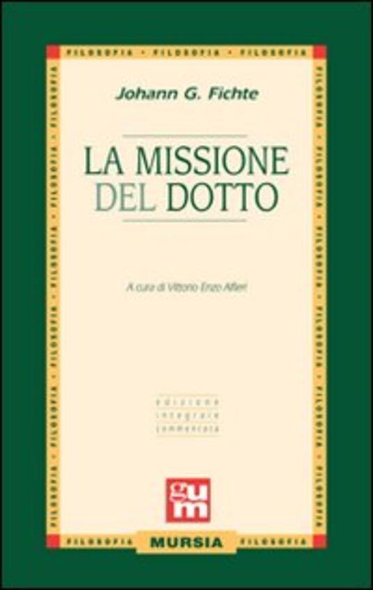 La missione del dotto - J. Gottlieb Fichte - copertina