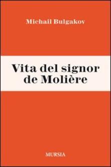 Vita del signor de Molière - Michail Bulgakov - copertina