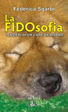 Mercatinidinataletorino.it La FIDOsofia. Pensieri di un cane da divano Image
