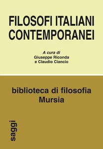 Libro Filosofi italiani contemporanei