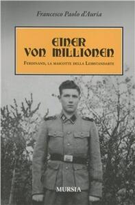 Einer von Millionen. Ferdinand la mascotte della Leibstendarte