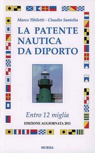 La patente nautica da diporto. Entro 12 miglia