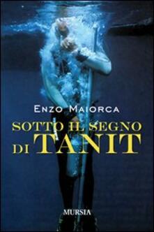 Sotto il segno di Tanit - Enzo Maiorca - copertina