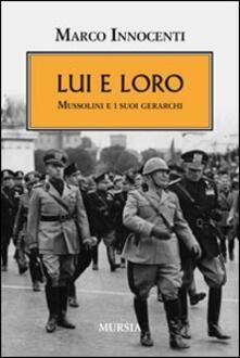 Festivalpatudocanario.es Lui e loro. Mussolini e i suoi gerarchi Image