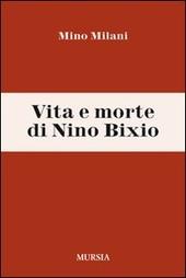 Vita e morte di Nino Bixio