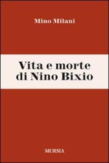Vita e morte di Nino Bixio.pdf