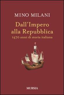 Dallimpero alla Repubblica. 1470 anni di storia italiana.pdf