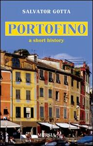 Portofino. A short history