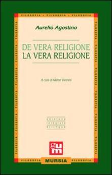 De vera religione-La vera religione - Agostino (sant') - copertina