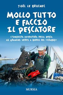 Nordestcaffeisola.it Mollo tutto e faccio il pescatore. L'insolita avventura della pesca ai granchi verdi a bordo del «Crabus» Image