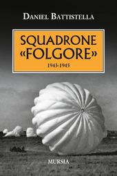 Squadrone «Folgore». 1943-1945