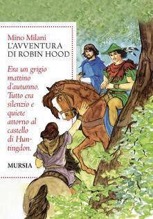Romanzo di Robin Hood. Ediz. integrale