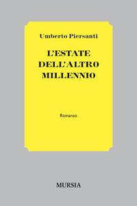 Libro L' estate dell'altro millennio Umberto Piersanti
