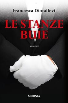 Le stanze buie - Francesca Diotallevi - copertina
