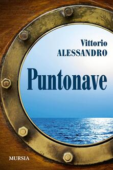Puntonave - Vittorio Alessandro - copertina