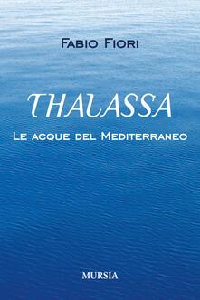Winniearcher.com Thalassa. Le acque del Mediterraneo Image