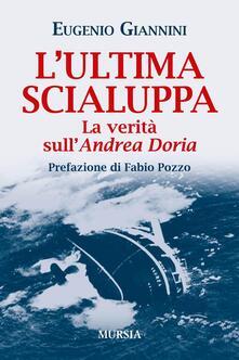 Amatigota.it L' ultima scialuppa. La verità sull'Andrea Doria Image