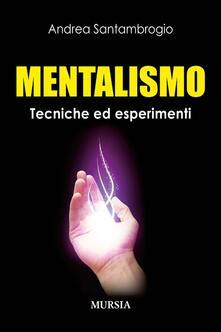 Promoartpalermo.it Mentalismo. Tecniche ed esperimenti Image