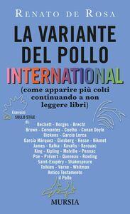 Libro La variante del pollo international (come apparire più colti continuando a non leggere libri) Renato De Rosa