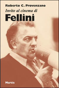 Invito al cinema di Fellini