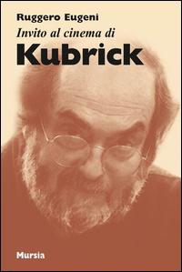 Invito al cinema di Kubrick