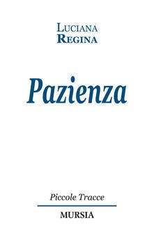 Pazienza - Luciana Regina - copertina